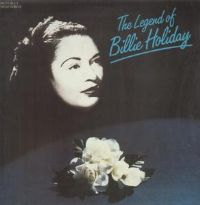 "Billie Holiday-The Legend Of (Secondhand) [12"" LP 1985]"